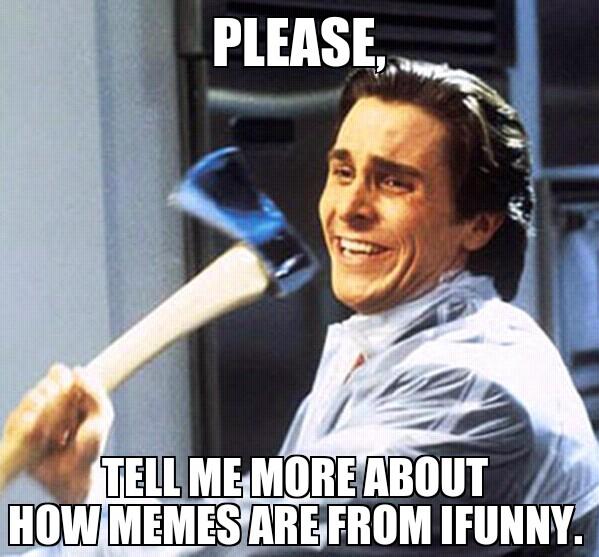 50ba76e51127a ifunny sucks meme by reddituserguy ) memedroid,Ifunny Memes