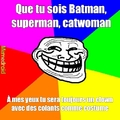 Ahh les supers héros....